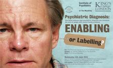 Maudsley Debates  - Enabling or Labelling?
